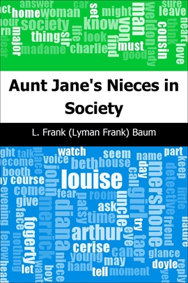 도서 이미지 - Aunt Jane's Nieces in Society