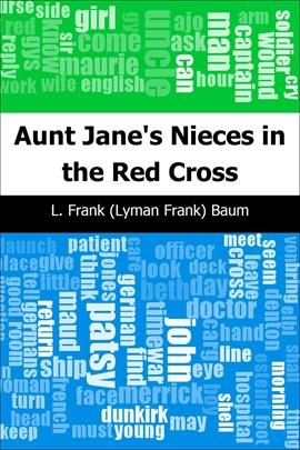 도서 이미지 - Aunt Jane's Nieces in the Red Cross