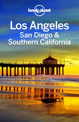 도서 이미지 - Lonely Planet Los Angeles, San Diego & Southern California