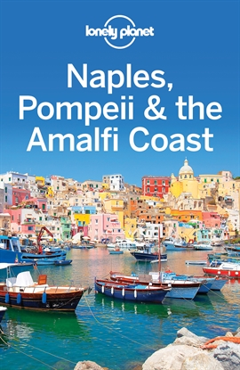 도서 이미지 - Lonely Planet Naples, Pompeii & the Amalfi Coast