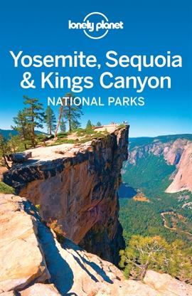 도서 이미지 - Lonely Planet Yosemite, Sequoia & Kings Canyon National Parks