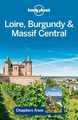 도서 이미지 - Lonely Planet Loire, Burgundy & Massif Central