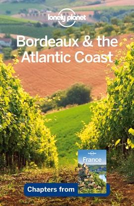 도서 이미지 - Lonely Planet Bordeaux & the Atlantic Coast
