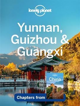 도서 이미지 - Lonely Planet Yunnan, Guizhou & Guangxi