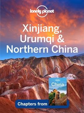 도서 이미지 - Lonely Planet Xinjiang, Urumqi & Northern China
