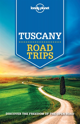 도서 이미지 - Lonely Planet Tuscany Road Trips