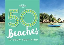 도서 이미지 - 50 Beaches to Blow Your Mind