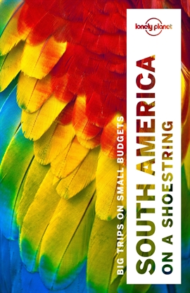 도서 이미지 - Lonely Planet South America on a shoestring