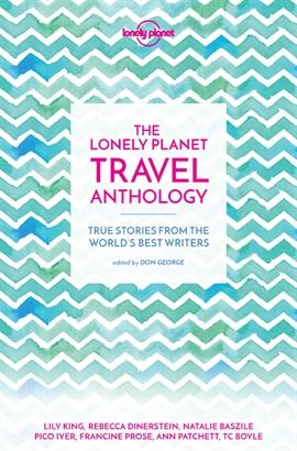 도서 이미지 - The Lonely Planet Travel Anthology