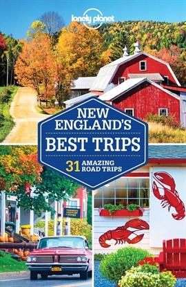 도서 이미지 - Lonely Planet New England's Best Trips