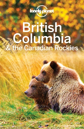 도서 이미지 - Lonely Planet British Columbia & the Canadian Rockies