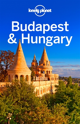 도서 이미지 - Lonely Planet Budapest & Hungary