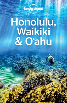 도서 이미지 - Lonely Planet Honolulu Waikiki & Oahu