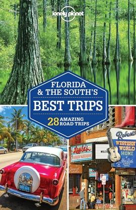 도서 이미지 - Lonely Planet Florida & the South's Best Trips