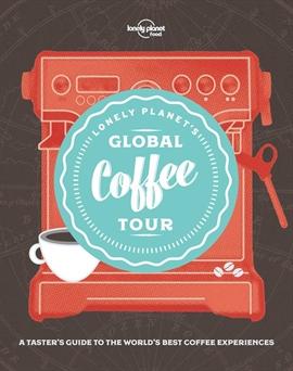 도서 이미지 - Lonely Planet's Global Coffee Tour