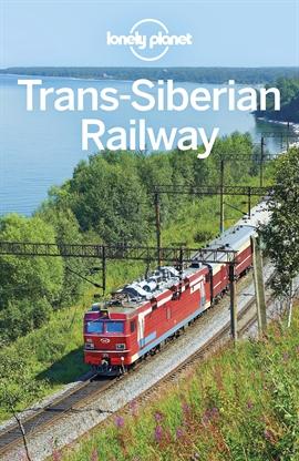 도서 이미지 - Lonely Planet Trans-Siberian Railway
