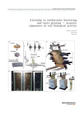 도서 이미지 - Listening to earthworms burrowing and roots growing - acoustic signatures of soil biologic