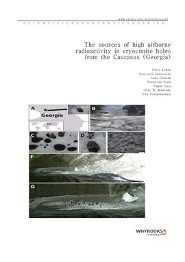 도서 이미지 - The sources of high airborne radioactivity in cryoconite holes from the Caucasus (Georgia)