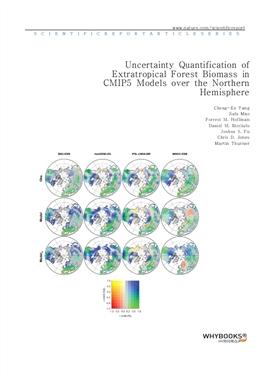 도서 이미지 - Uncertainty Quantification of Extratropical Forest Biomass in CMIP5 Models over the Northe