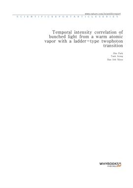 도서 이미지 - Temporal intensity correlation of bunched light from a warm atomic vapor with a ladder-typ