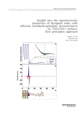 도서 이미지 - Insight into the optoelectronic properties of designed solar cells efficient tetrahydroqui
