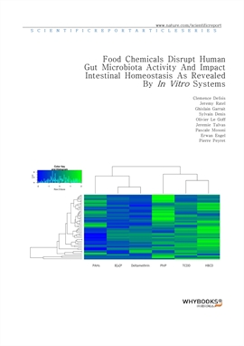 도서 이미지 - Food Chemicals Disrupt Human Gut Microbiota Activity And Impact Intestinal Homeostasis As