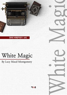 도서 이미지 - WhiteMagic