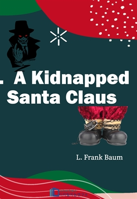 도서 이미지 - A Kidnapped Santa Claus