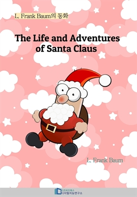 도서 이미지 - The Life and Adventures of Santa Claus