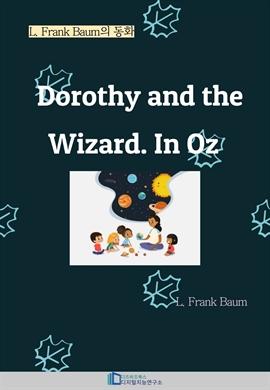 도서 이미지 - Dorothy and the Wizard. In Oz