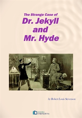 도서 이미지 - The Strange Case of Dr. Jekyll and Mr. Hyde