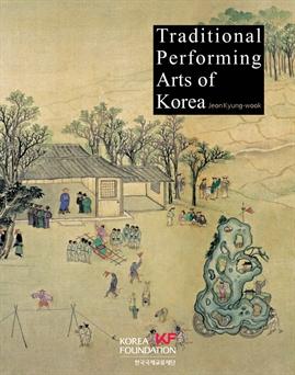 도서 이미지 - Korean Culture Series 10 Traditional Performing Arts of Korea (한국의 전통공연예술)