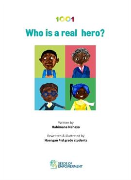 도서 이미지 - Who is A Real Hero?