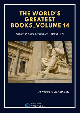 도서 이미지 - The World's Greatest Books Volume 14-Philosophy and Economics