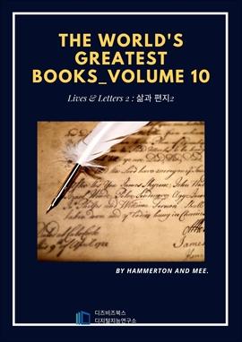 도서 이미지 - The World's Greatest Books - Volume 10 - Lives and Letters 2
